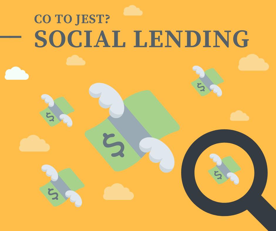 social lendin1 Social lending, pożyczki społecznościowe: czego nie wiecie o inwestowaniu?